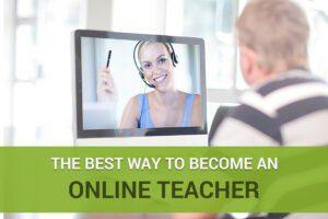 Best Way to Become an Online Teacher