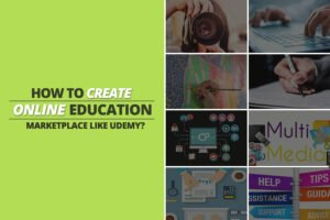 Online Education Markerplace like Udemy