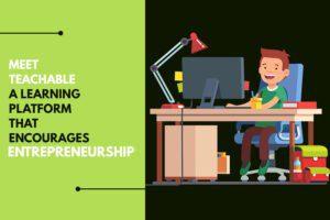 Platform that Encourages Entrepreneurship