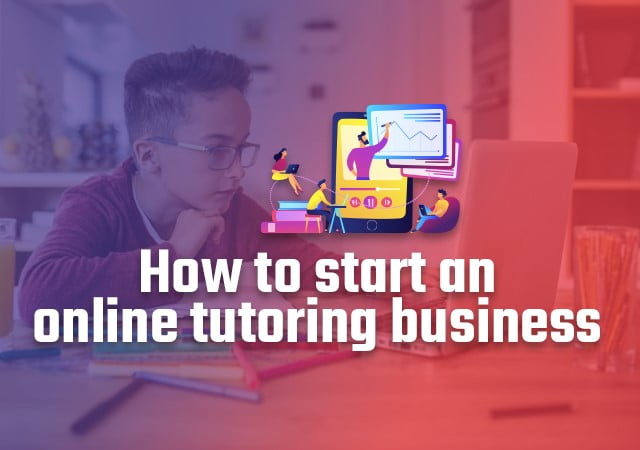 how to start online tutoring business